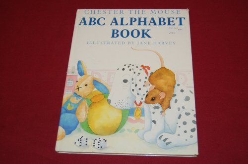 9780934429498: Chester the mouse ABC alphabet book