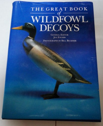 9780934429757: The Great Book of Wildfowl Decoys