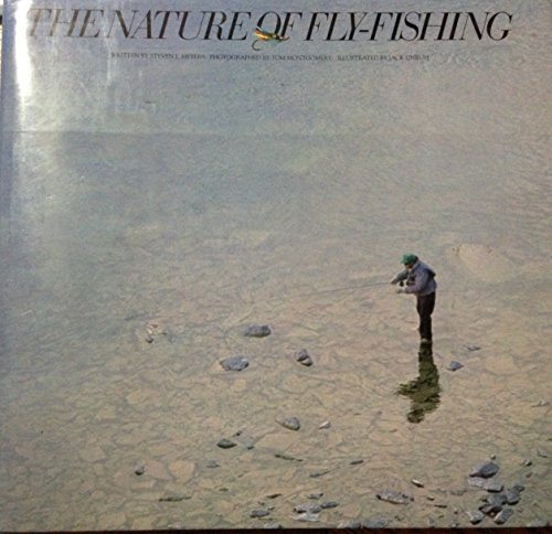 The Nature of Fly-Fishing