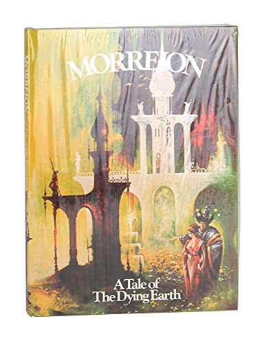 Morreion: A Tale of The Dying Earth: Jack Vance