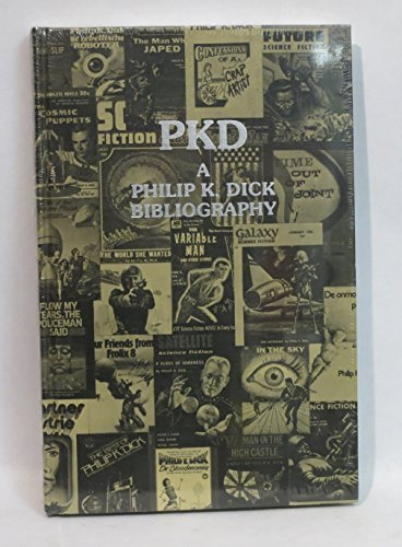 PKD: A PHILIP K. DICK BIBLIOGRAPHY: Levack, Daniel J. H.