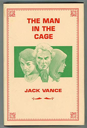 9780934438810: THE MAN IN THE CAGE [signed]