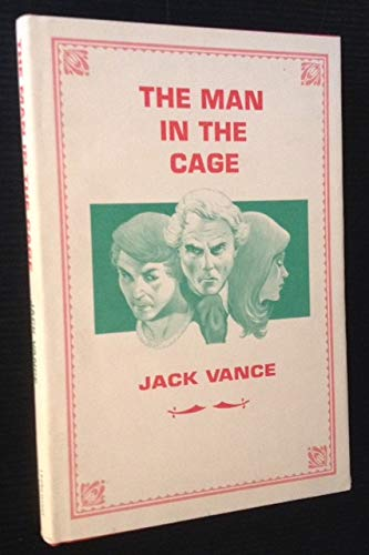 9780934438827: The Man in the Cage