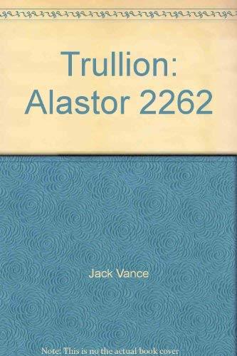 9780934438933: Trullion: Alastor 2262