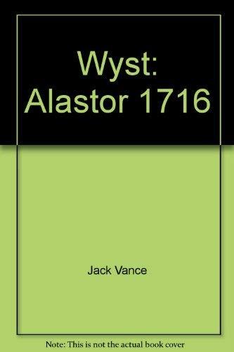 9780934438971: Wyst: Alastor 1716
