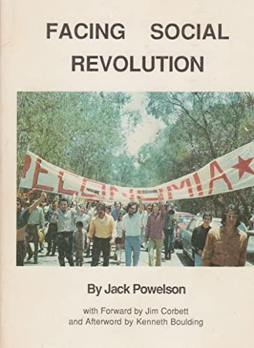 Facing Social Revolution: The Personal Journey of a Quaker Economist: Jack Powelson