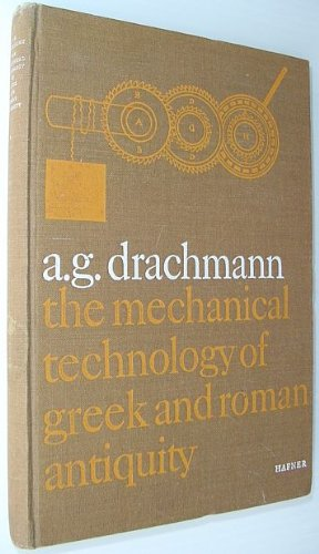 9780934454612: Mechanical Technology of Greek and Roman Antiquity