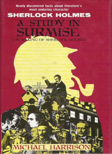 9780934468107: A Study in Surmise: The Making of Sherlock Holmes