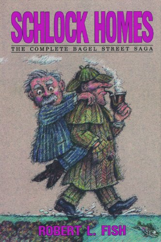 9780934468169: Schlock Homes: The Complete Bagel Street Saga