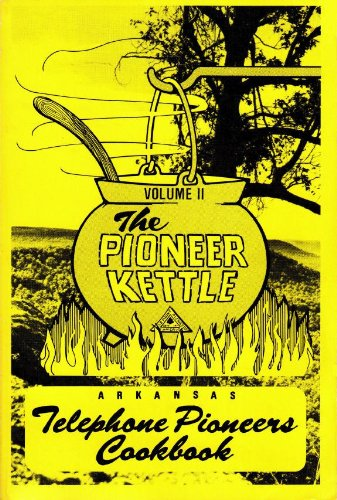 9780934474269: The Pioneer Kettle (Volume II)