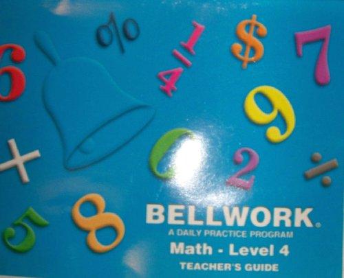 9780934475877: Bellwork a Daily Practice Program Math Level 4 Teacher's Guide
