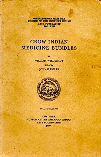 9780934490344: Crow Indian Medicine Bundles