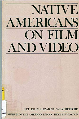 9780934490382: Native Americans on Film and Video