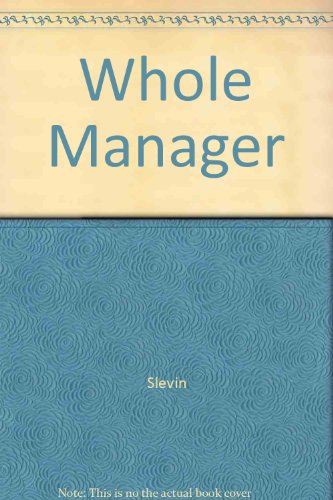 9780934491013: Whole Manager