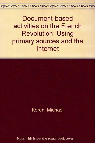 9780934508896: Document-based activities on the French Revolution: Using primary sources and the Internet