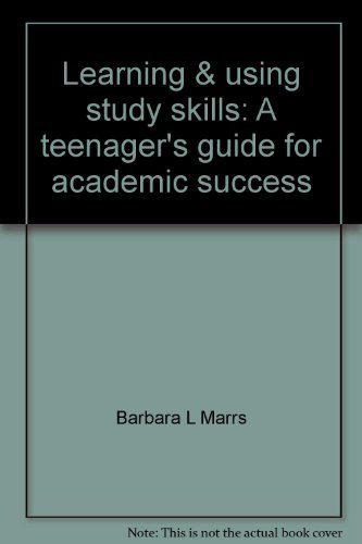 9780934517768: Learning & using study skills: A teenager's guide for academic success