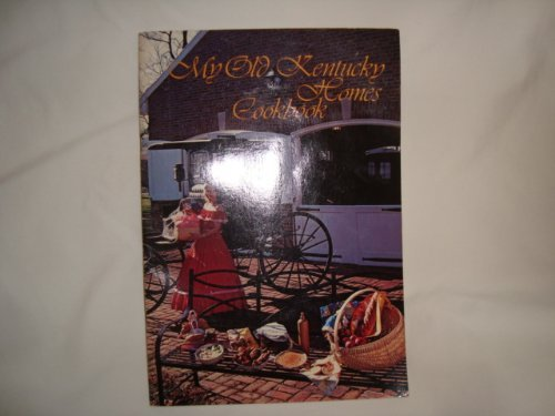 My Old Kentucky Homes Cookbook: Lou Delle McIntosh