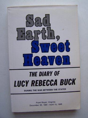 Sad Earth, Sweet Heaven: Buck Publishing Company