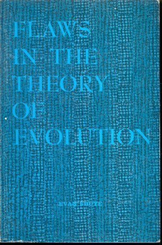 9780934532228: Flaws in the Theory of Evolution