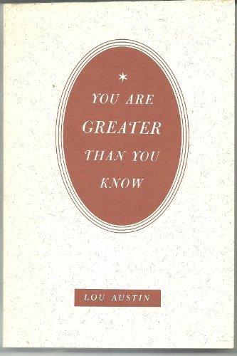 You Are Greater Than You Know: Austin, Lou