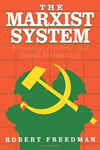 9780934540315: The Marxist System: Economic, Political, and Social Perspectives (Chatham House Studies in Political Thinking)