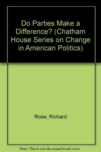 9780934540353: Do Parties Make a Difference? (Chatham House Series on Change in American Politics)