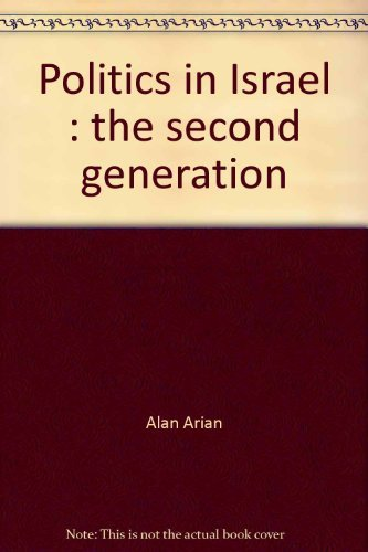9780934540377: Politics in Israel: The second generation
