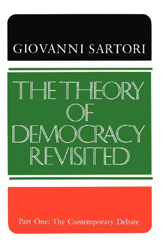 9780934540476: The Theory of Democracy Revisited - Part One: The Contemporary Debate: Contemporary Debate v. 1