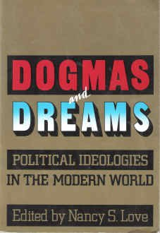 9780934540841: Dogmas and Dreams: Political Ideologies in the Modern World (Chatham House Studies in Political Thinking)