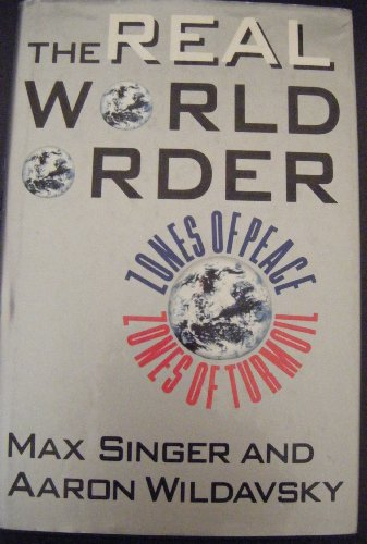 9780934540988: The Real World Order: Zones of Peace/Zones of Turmoil