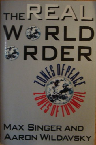 9780934540995: The Real World Order: Zones of Peace/Zones of Turmoil