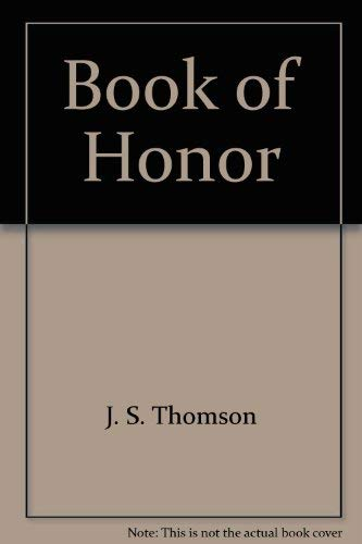 Book Of Honor: American Biographical Institute; Editor-J. S. Thomson