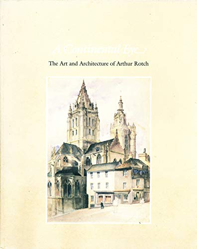 A Continental Eye: The Art and Architecture: Katz, Harry L.,