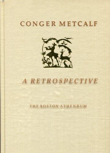 Conger Metcalf, a Retrospective: Metcalf, Conger; Boston Athenaeum; Ross, Sarah Morgan; Coe College
