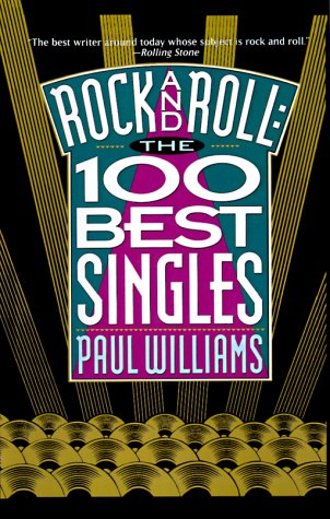 9780934558419: Rock and Roll: The 100 Best Singles