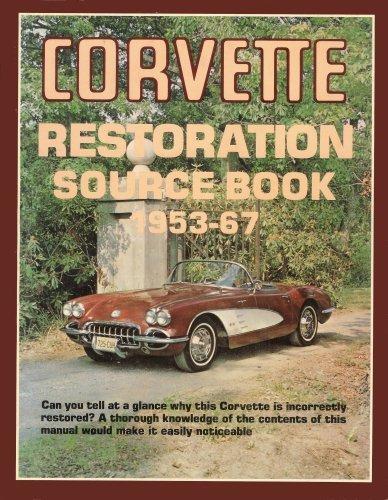 9780934572033: Corvette Restoration Source Book 1953-67