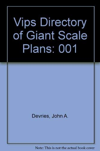 VIP's Directory of Giant Scale Plans, Vol.: John A. deVries;