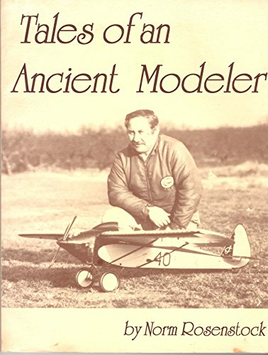 Tales of an Ancient Modeler: Rosenstock, Norman