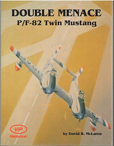 9780934575126: Double Menace P-82 Twin Mustang