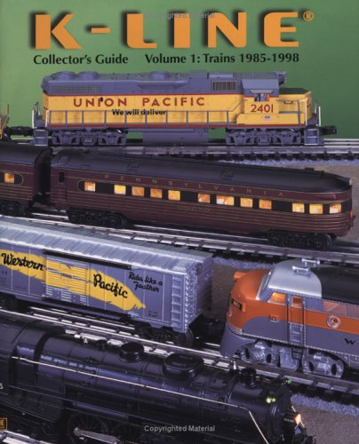 9780934580229: K-LINE Collector's Guide: Trains 1985-1998