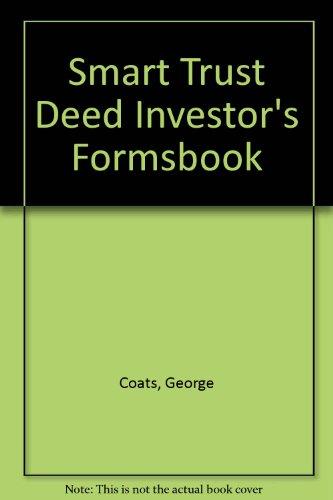Smart Trust Deed Investor's Formsbook: Coats, George