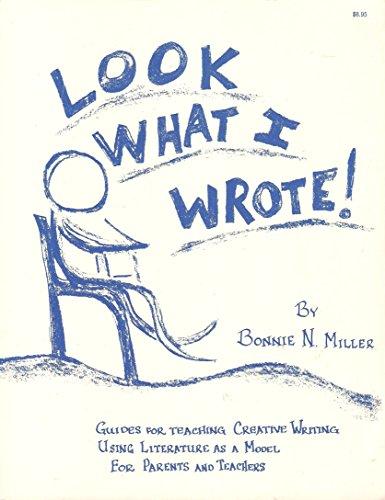 Look what I wrote!: Miller, Bonnie N