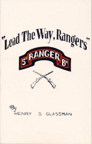 9780934588034: Lead the Way, Rangers