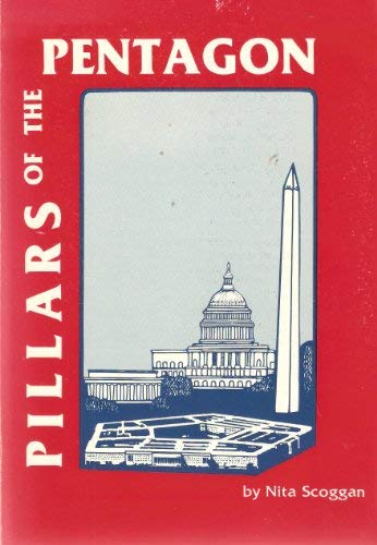 Pillars of the Pentagon (0934588058) by Nita Scoggan