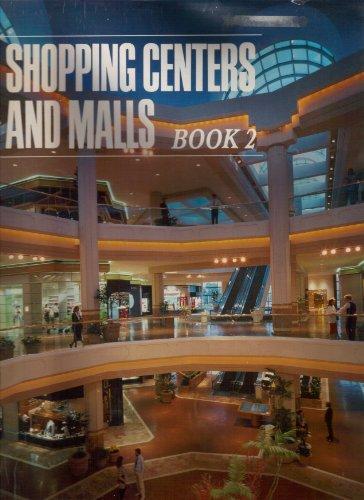 Shopping Centers and Malls, Book 2: Rathbun, Robert Davis