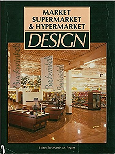 9780934590334: Market Supermarket and Hypermarket Design