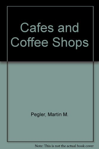 9780934590730: Cafes and Coffee Shops