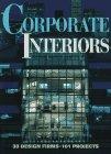 9780934590914: Corporate Interiors (Corporate Interiors Design Book Series, No 1)