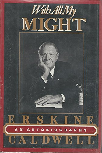 With All My Might: An Autobiography: Caldwell, Erskine