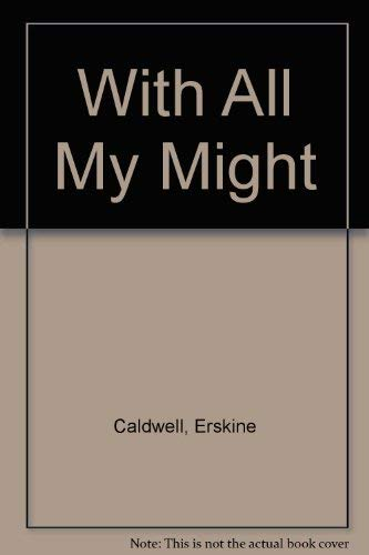 With All My Might: Caldwell, Erskine